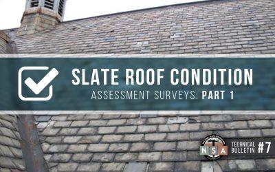 Slate Roof Condition Assessment Surveys – Part 1 – Slate Shingles